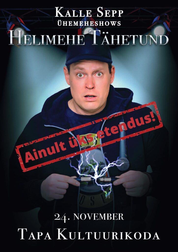 """Kalle Sepp monoetenduses """"Helimehe tähetund"""""""